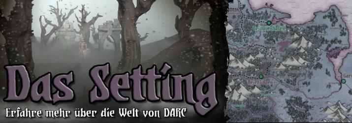 Das Setting von Darc